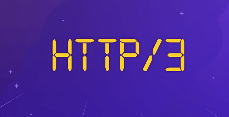 What Do HTTP/3 and QUIC Mean?
